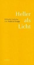 Knapp, Andreas Heller als Licht