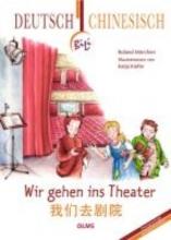 Mörchen, Roland Wir gehen ins Theater