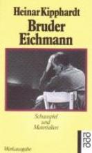 Kipphardt, Heinar Bruder Eichmann