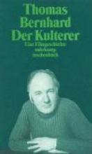 Bernhard, Thomas Der Kulterer