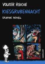 Reiche, Volker Kiesgrubennacht