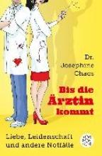 Chaos, Josephine Bis die Ärztin kommt