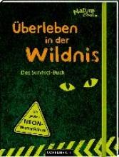 Wernsing, Barbara Nature Zoom: Überleben in der Wildnis