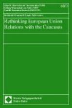 , Rethinking European Union Relations with the Caucasus