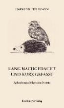 Hülsmann, Harald K. Lang nachgedacht und kurz gefasst