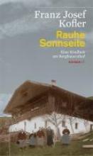 Kofler, Franz Josef Rauhe Sonnseite