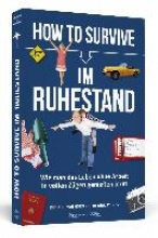 Horn, Dietrich von How to Survive im Ruhestand