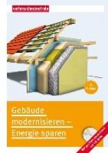 Burk, Peter Gebäude modernisieren - Energie sparen