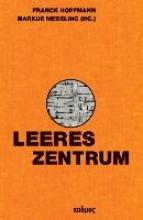 Leeres Zentrum