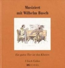 Busch, Wilhelm Musiziert mit Wilhelm Busch