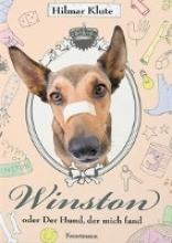Klute, Hilmar Winston oder Der Hund, der mich fand