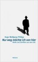 Philipp, Hugo Wolfgang Nur weg mchte ich von hier