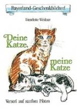 Weidner, Lieselotte Deine Katze, meine Katze
