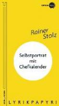 Stolz, Rainer Selbstportrt mit Chefkalender