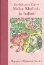 Tagore, Rabindranath Meine Kindheit in Indien