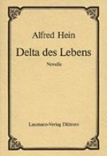 Hein, Alfred Delta des Lebens