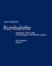 Papenfuss, Bert Rumbalotte