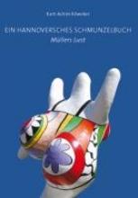 Köweker, Kurt-Achim Ein Hannoversches Schmunzelbuch: Mllers Lust