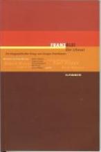 Eisenhauer, Gregor Franz Blei. Der Literat. Mit CD-ROM