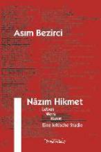 Bezirci, Asim Nazim Hikmet
