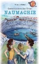 Kertels, Resemie Geheimnisvolles Trier: Naumachie