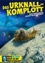 Hurzlmeier, Rudi Das Urknall-Komplott