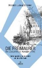 Schröder, Friedrich Ludwig Die Freimaurer
