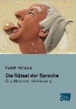 Kleinpaul, Rudolf Die Rätsel der Sprache