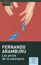Aramburu, Fernando Los Peces de la Amargura