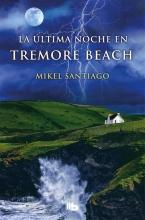 Santiago, Mikel La ultima noche en Tremore Beach