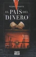 Ugarte, Pedro El Pais Del Dinero