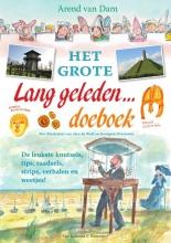 Arend van Dam Het grote lang geleden… doeboek