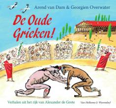 Arend van Dam , De oude Grieken!