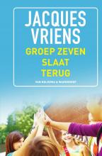 Jacques Vriens , Groep zeven slaat terug