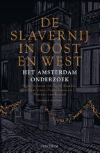 Matthias van Rossum Pepijn Brandon  Guno Jones  Nancy Jouwe, De slavernij in Oost en West