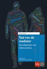 Monique van de Griendt Eva Schutte, Taal van de mediator