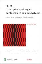 E.J. van Praag , PSD2: naar open banking en bankieren in een ecosysteem