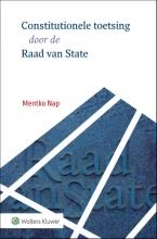 , Constitutionele toetsing door de Raad van State