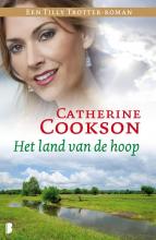 Catherine  Cookson Het land van de hoop