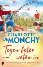 Charlotte de Monchy , Tegen beter weten in