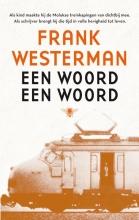 Frank  Westerman Een woord een woord