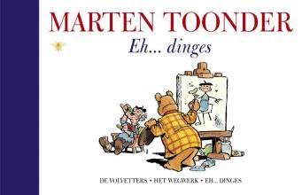 Marten  Toonder Alle verhalen van Olivier B. Bommel en Tom Poes 12 : Eh... dinges