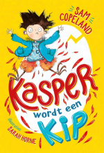 Sam Copeland , Kasper wordt een kip