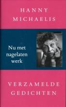 Hanny  Michaelis Verzamelde gedichten; nu met nagelaten werk