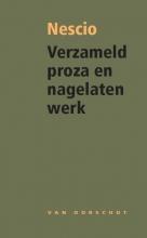 Nescio Verzameld proza en nagelaten werk
