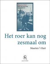 Maarten `t Hart Het roer kan nog zesmaal om (grote letter) - POD editie