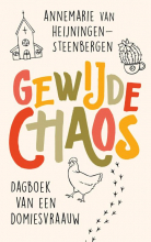 Annemarie van Heijningen-Steenbergen , Gewijde chaos