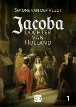 Simone van der Vlugt Jacoba, dochter van Holland - grote letter uitgave