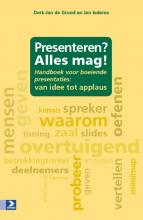 Jan Iedema Derk-Jan de Grood, Presenteren? Alles mag!