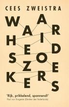 Cees Zweistra , Waarheidszoekers